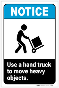 Notice: Use a Hand Truck To Move Heavy Objects with Icon Landscape ANSI - Label