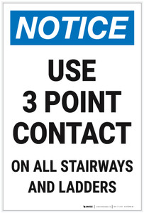 Notice: Use 3 Point Contact On All Stairways Ladders Portrait - Label