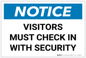 Notice: Visitors Must Check In With Security Landscape - Label