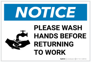 Notice: Please Wash Hands Before Returning To Work with Icon Landscape - Label