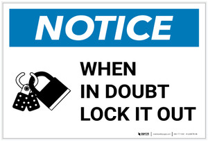 Notice: When In Doubt Lock It Out with Icon Landscape - Label