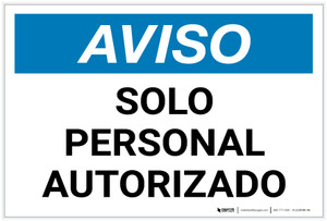Notice: Authorized Personnel Only Spanish Landscape - Label
