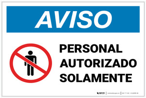 Notice: Authorized Personnel Only Spanish with Icon Landscape - Label