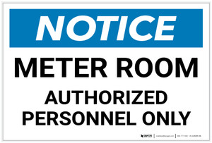 Notice: Meter Room - Authorized Personnel Only Landscape - Label