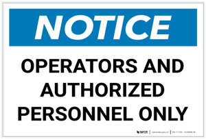 Notice: Operators and Authorized Personnel Only Landscape - Label