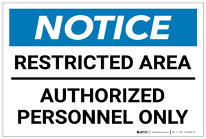 Notice: Restricted Area - Authorized Personnel Only Landscape - Label