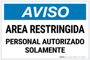 Notice: Restricted Area Authorized Personnel Spanish Landscape - Label