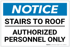 Notice: Stairs To Roof - Authorized Personnel Only Landscape - Label