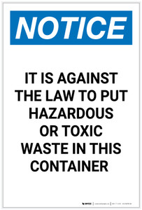 Notice: Against The Law To Put Hazardous or Toxic Waste In Container Portrait - Label