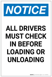 Notice: All Drivers Check in Before Loading Unloading Portrait - Label