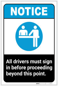 Notice: All Drivers Must Sign In Before Proceeding ANSI Portrait - Label