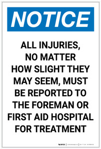 Notice: All Injuries Must Be Reported Portrait - Label