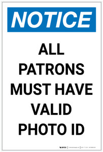 Notice: All Patrons Must Have Valid Photo ID Portrait - Label
