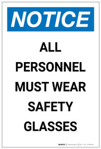 Notice: All Personnel Must Wear Safety Glasses Portrait - Label