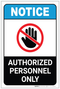Notice: Authorized Personnel Hand Prohibition Icon ANSI Portrait - Label