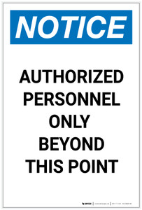 Notice: Authorized Personnel Only Beyond This Point Portrait - Label
