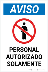 Notice: Authorized Personnel Only Spanish with Icon Portrait - Label