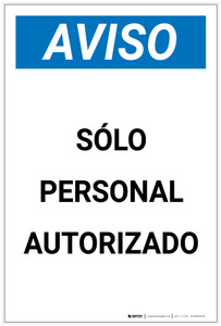 Notice: Authorized Personnel Only Spanish Portrait - Label