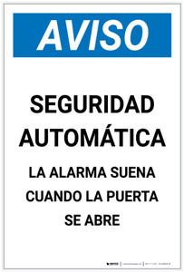 Notice: Automatic Security Alarm Will Sound When Door Open Spanish Portrait - Label