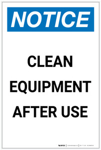 Notice: Clean Equipment After Use Portrait - Label
