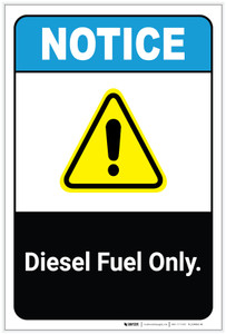 Notice: Diesel Fuel Only ANSI Portrait - Label