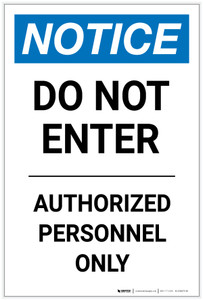 Notice: Do Not Enter Authorized Personnel Only Portrait - Label