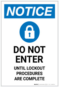 Notice: Do Not Enter Until Lockout Procedures Are Complete Portrait - Label
