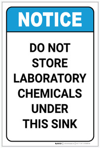 Notice: Do Not Store Laboratory Chemicals Under Sink ANSI Portrait - Label
