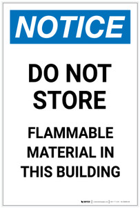 Notice: Do Not Store - Flammable Material in This Building Portrait - Label