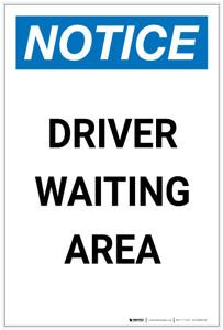 Notice: Driver Waiting Area Portrait - Label