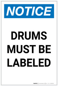 Notice: Drums Must Be Labeled Portrait - Label