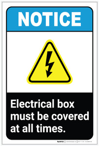 Notice: Electrical Box Must Be Covered at All Times with Icon ANSI Portrait - Label