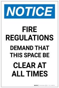 Notice: Fire Regulations Demand That This Space be Clear Portrait - Label