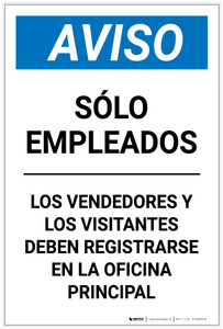 Notice: Employees Only - Visitors Vendors Register Main Office Spanish Portrait - Label