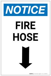 Notice: Fire Hose with Down Arrow Portrait - Label