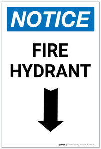Notice: Fire Hydrant with Arrow Down Portrait - Label