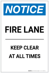 Notice: Fire Lane Keep Clear At All Times Portrait - Label