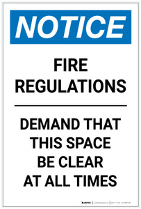 Notice: Fire Regulations Demand That Space Be Clear at All Times Portrait - Label