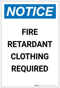 Notice: Fire Retardant Clothing Required Portrait - Label