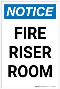 Notice: Fire Riser Room Portrait - Label