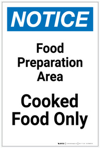 Notice: Food Prep Area - Cooked Food Only Portrait - Label