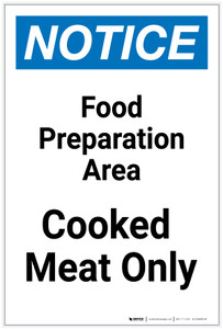 Notice: Food Prep Area - Cooked Meat Only Portrait - Label
