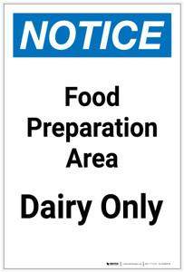 Notice: Food Prep Area - Dairy Only Portrait - Label