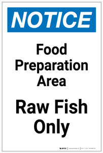 Notice: Food Prep Area - Raw Fish Only Portrait - Label