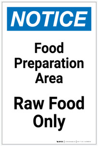 Notice: Food Prep Area - Raw Food Only Portrait - Label