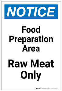 Notice: Food Prep Area - Raw Meat Only Portrait - Label