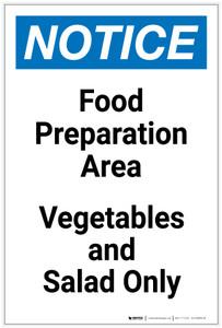 Notice: Food Prep Area - Vegetables and Salad Only Portrait - Label