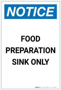 Notice: Food Preparation Sink Only Portrait - Label