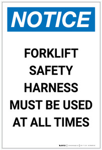 Notice: Forklift Safety Harness Must be Used At All Times Portrait - Label
