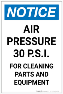 Notice: Gas Air Pressure 30PSI - For Cleaning Portrait - Label